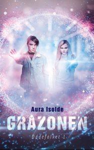 Aura Isolde – Gråzonen Dødefolket 1