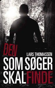 Lars Thomassen - Den som søger skal finde