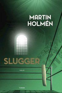 Martin Holmen - Slugger