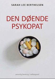 Sarah Lee Berthelsen - Den Døende Psykopat