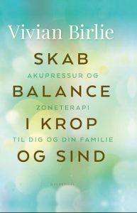 Vivian Birlie - Skab balance i krop og sind