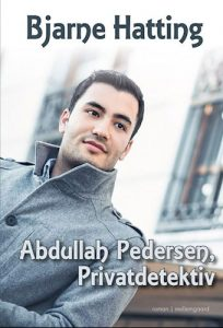 Bjarne Hatting - Abdullah Pedersen, privatdetektiv