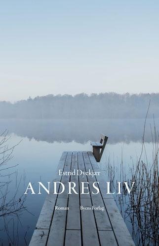 Estrid Dyekjær - Andres liv