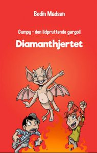 Bodin Madsen - Gumpy - den ildpruttende gargoil 1 - Diamanthjertet