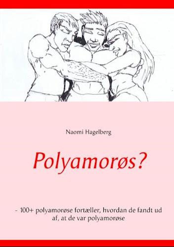 Naomi Hagelberg - Polyamorøs?