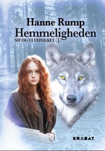 Hanne Rump - Hemmeligheden Sif og ulvefolket 1