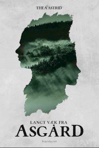 Thea Astrid - Langt væk fra Asgård