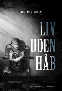 Lone Kristensen - Liv uden håb