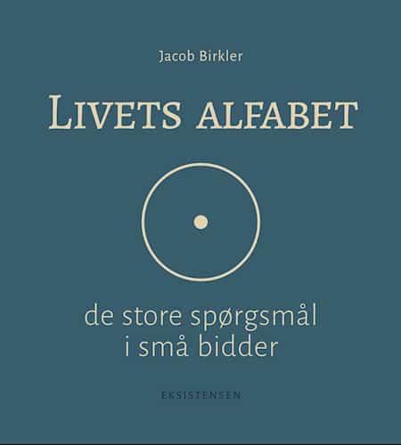 Jacob Birkler - Livets alfabet
