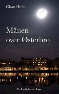 Claus Holm - Månen over Østerbro