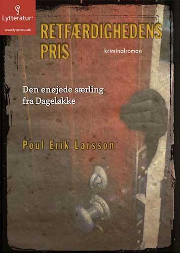 Poul Erik Larsson - Retfærdighedens pris