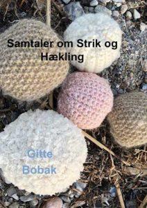 Samtaler om strik og hækling – Gitte Bobak