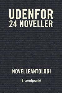 Novelleantologi - Udenfor