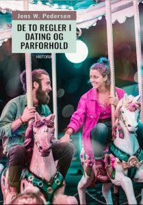 Jens W. Pedersen - De to regler i dating og parforhold