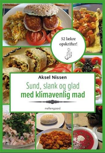Aksel Nissen - Sund, slank og glad med klimavenlig mad