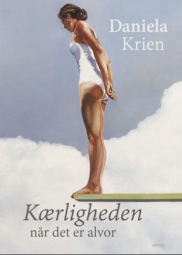 Daniela Krien - Kærligheden når det er alvor