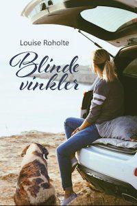Louise Roholte - Blinde vinkler