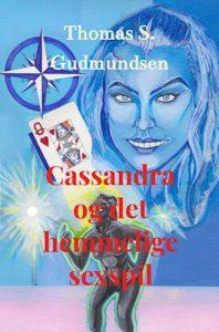 Thomas S. Gudmundsen - Cassandra og det hemmelige sexspil