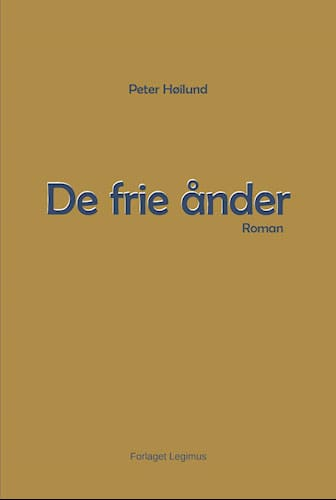 Peter Høilund - De Frie Ånder