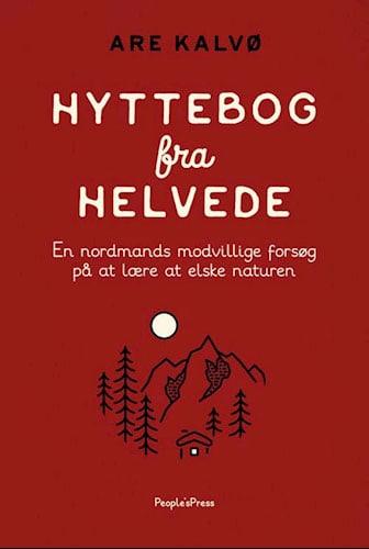 Are Kalvø - Hyttebog fra helvede