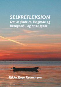 Selvrefleksion – Rikke Rose Rasmussen