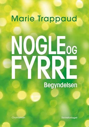 Marie Trappaud - Nogle og fyrre (Begyndelsen)