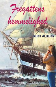 Berit Alberg - Fregattens hemmelighed