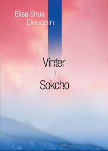 Elisa Shua Dusapin - Vinter i Sokcho