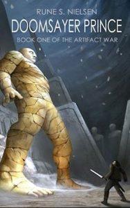 Rune S. Nielsen – Doomsayer Prince – Book one of the Artifact War