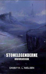 Danny H. L. Nielsen - Stonelegenderne bog 2 – Brødrekrigen