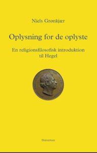 Niels Grønkjær - Oplysning for de oplyste